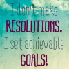 Goals vs. Resolutions