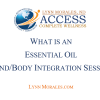 Essential Oil Mind Body Transformation Session