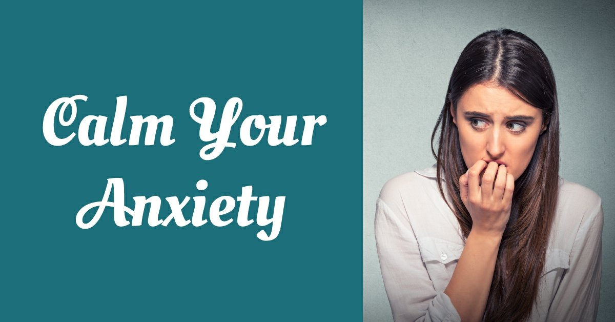 Calm Your Anxiety