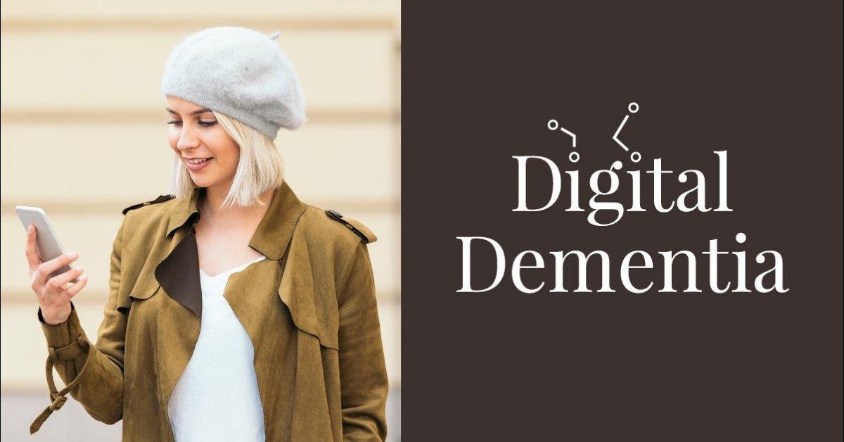 Digital Dementia (Live Event)