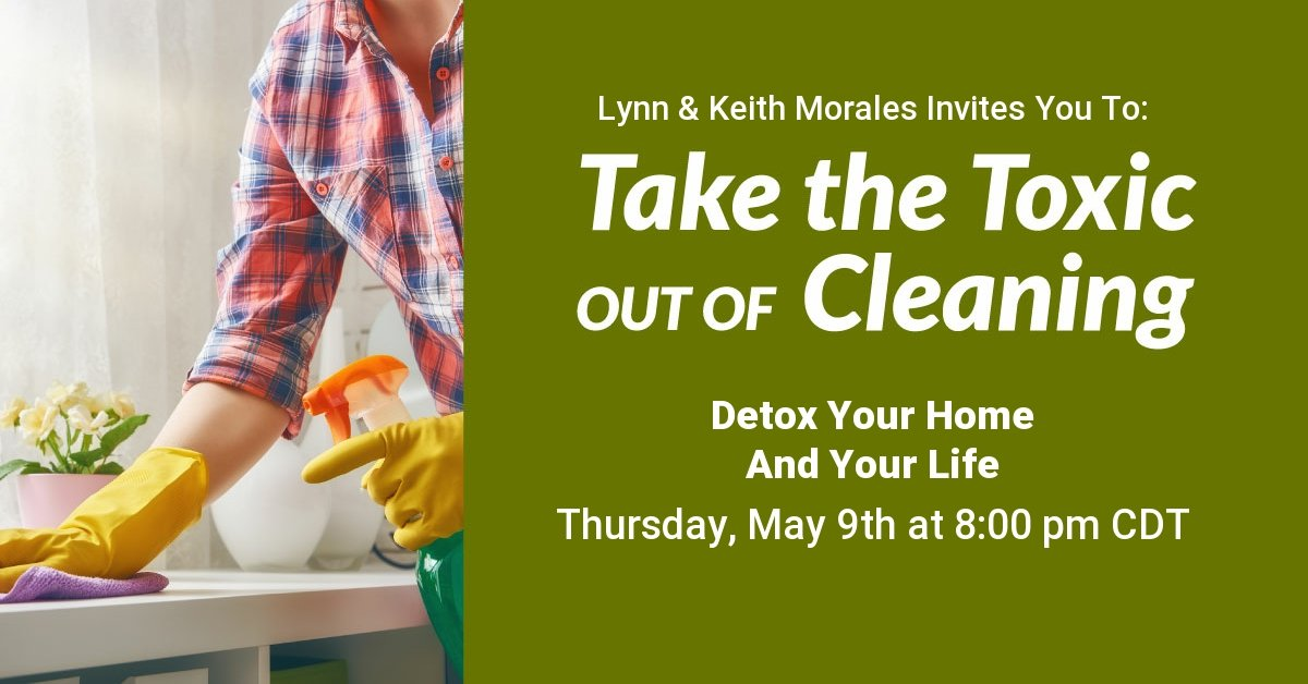 Take The Toxin Out Of Cleaning (Webinar)